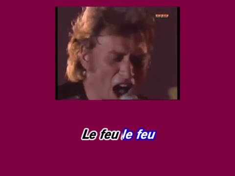 KARAOKE JOHNNY HALLYDAY - Le feu (parc des princes 1993)