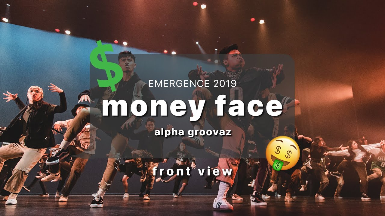 Emergence 2019 | Front View | Alpha Groovaz: Money Face