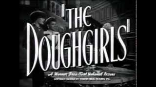The Doughgirls  Original Trailer