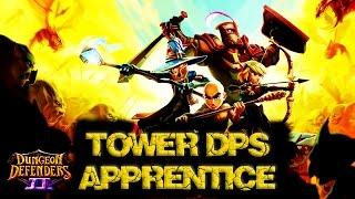 dungeon defenders ii apprentice tower dps guide