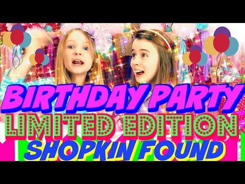 BLIND BAG PARTY - LIMITED EDITION SHOPKINS FOUND It's my BIRTHDAY Eggs Surprise Toys Opening