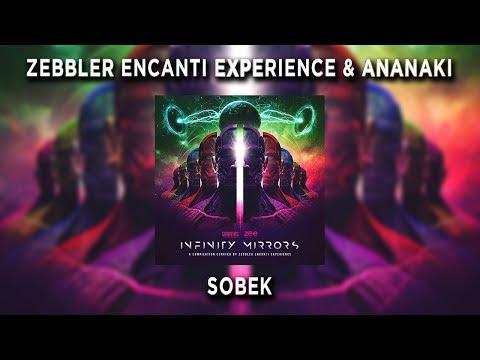 Zebbler Encanti Experience & Ananaki - Sobek