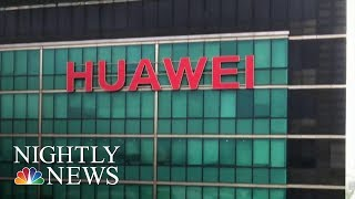 Does Huawei's 5G Pose A National Security Threat? | NBC Nightly News