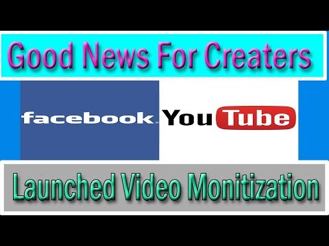 Good News for Creators,  Facebook Launched Video Monetization