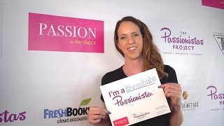 The Passionistas Project at Passion to Paycheck with Leah Davison