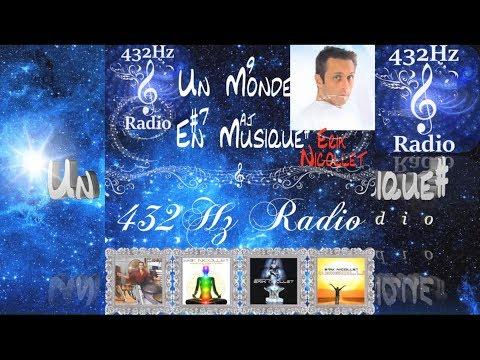 """Un Monde En Musique : """"Erik Nicollet"""" sur 432Hz Radio - www.432hzradio.fr.nf"""