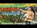 SARAH BRILLIAN (SERA) - SAYANG 2 NDAYU PARK SRAGEN 24 DES 2017 TERBARU