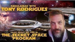 PART 4: Interview With TONY RODRIGUES: 20 Years A Slave: SECRET SPACE PROGRAM