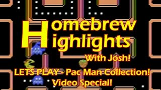 Homebrew Highlights with Josh! Video Special! Lets play Pac Man Collection!