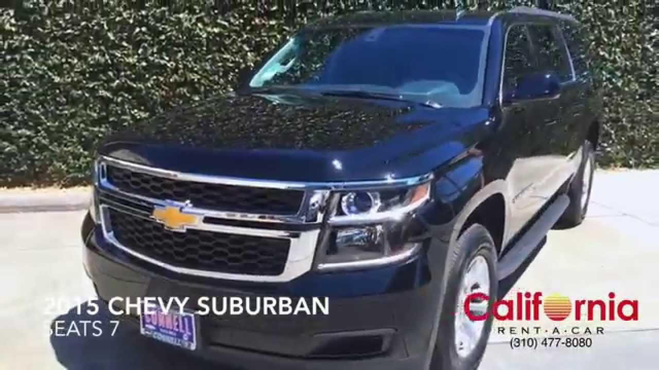 2015 Chevy Suburban Rental Los Angeles