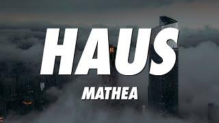 Mathea - Haus (Lyrics)
