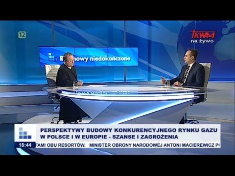 RN: Perspektywy budowy konkurencyjnego rynku gazu w Polsce i w Europie – szanse i zagrożenia