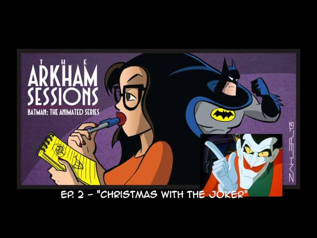 the arkham sessions batman man bat and that killer clown psychology today - Batman The Animated Series Christmas With The Joker
