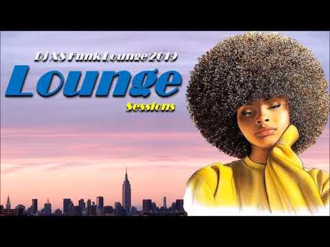 Lounge Beats - Chillout Music Mix 2019 (Dj XS Jazz Funk, Soul, Afro & Deep Boogie #2)