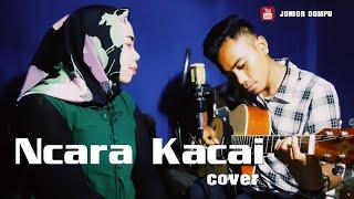 NCARA KACAI (Rawa Mbojo) Cover by Onal ft.Acha Uthye