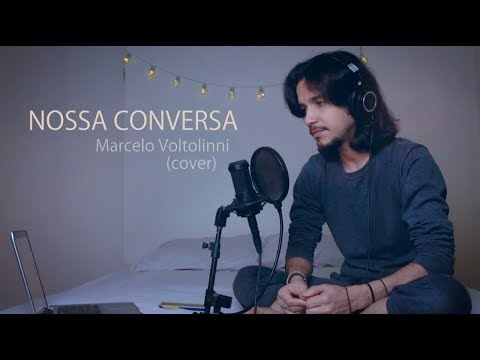 Nossa Conversa - Marcelo Voltolinni (Kell Smith)