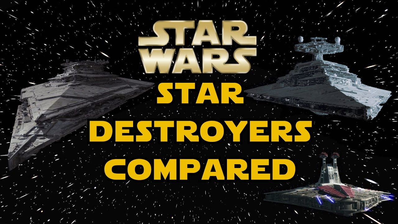 Star Destroyers Compared   Star Wars Explained   YouTube