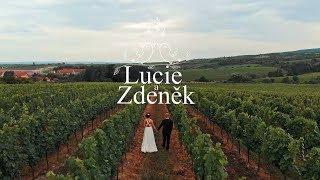 Lucie ❤ Zdeněk | Svatební klip | 27. července 2019