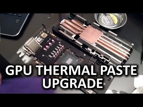 Video Card Thermal Compound Upgrade - Secret to Better GPU Performance?
