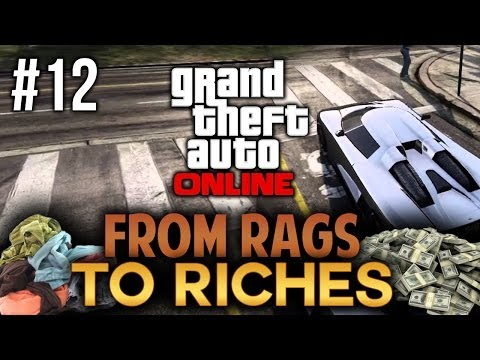GTA V Online: From Rags to Riches - Episode #12 - I'M RICH!!!
