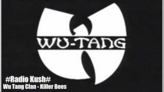 Wu-Tang Clan - Killer Bees