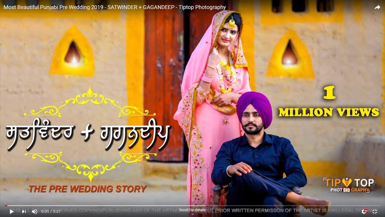 Download Most Beautiful Punjabi Pre Wedding 2019 - SATWINDER + GAGANDEEP - Tiptop Photography