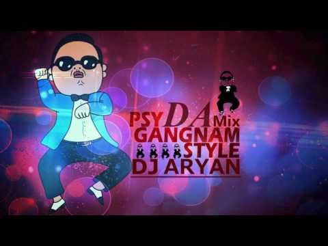 Gangnam Style (DAmix)-Dj Aryan