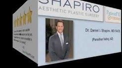 Best Cosmetic Surgeons in PARADISE VALLEY, AZ: PatientFYI -- Verified (Shapiro Plastic Surgery)