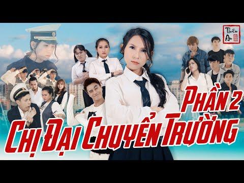 Xem phim 12 chòm sao: Vẽ đường cho yêu chạy - [Nhạc chế] - CHỊ ĐẠI CHUYỂN TRƯỜNG ( PHẦN 2 ) | Thiên An |  Gangster Girl In Highschool Part 2