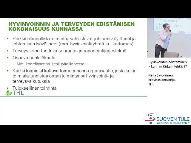 4. Hyvinvoinnin edistäminen - kunnan tärkein tehtävä? Nella Savolainen THL