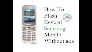 [Hindi/Urdu] How To Flash Samsung Keypad Mobile Without Box | Samsung B313E/D Flashing