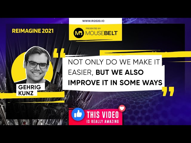 REIMAGINE 2021 - Gehrig Kunz - Hedera Hashgraph- Product Marketing Manager