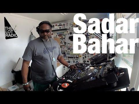 Sadar Bahar @ The Lot Radio (July 7, 2017)