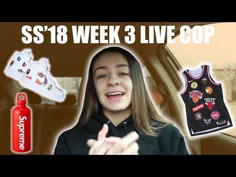 SUPREME SS'18 WEEK 3 LIVE COP