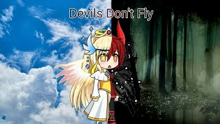 Devils Don't Fly Gacha Studio MP3
