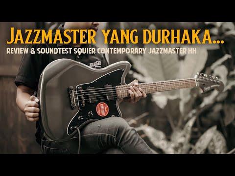 JAZZMASTER TAPI SOUNDNYA NGGAK KENAL SOPAN SANTUN!! Review Squier Contemporary Jazzmaster HH