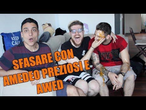 SFASARE CON AMEDEO PREZIOSI E AWED!