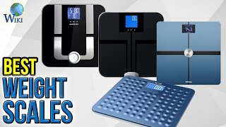 10 Best Weight Scales 2017