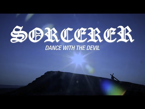 "Sorcerer ""Dance With The Devil"" (OFFICIAL VIDEO)"