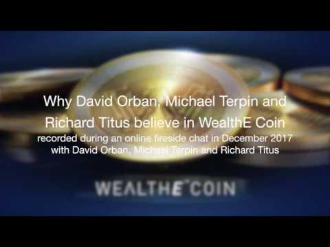 Why David Orban, Michael Terpin And Richard Titus Believe In WealthE Coin