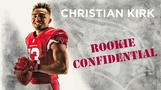 Rookie Confidential - Christian Kirk