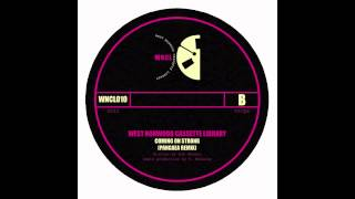 West Norwood Cassette Library - Coming On Strong (Pangaea Remix)