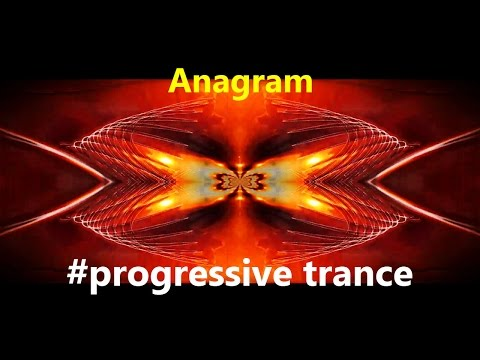 Anagram  Progressive Trance #freemusic