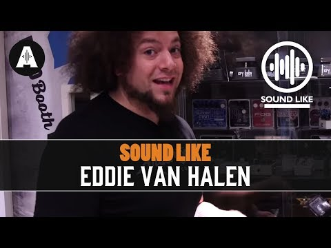 Sound Like Eddie Van Halen | Without Busting The Bank