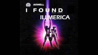 Wolfgang Gartner & Axwell - I Found Illmerica (Tom Buster Bootleg)