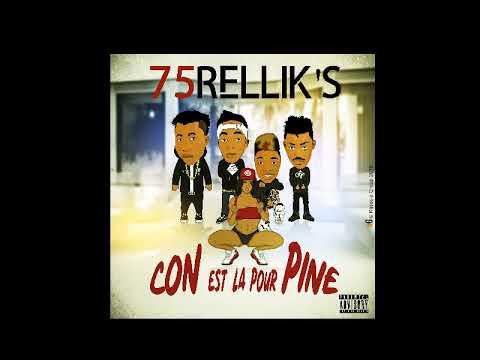 75RELLIK'S CON EST LA POUR PINE