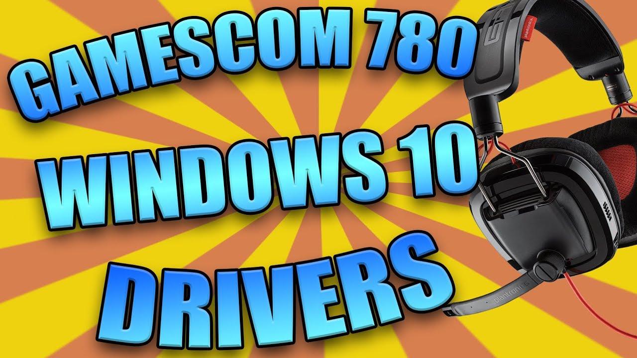 Gamecom plantronics 780 drivers for windows 10.