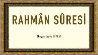 Rahman Suresi Eyyüp BEYHAN