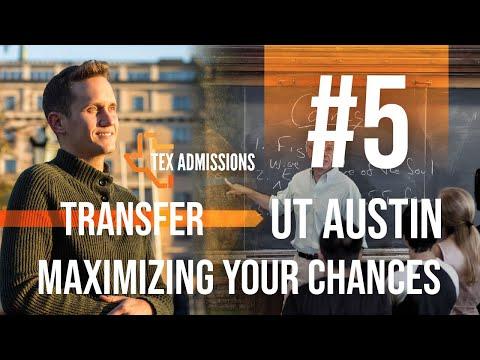 UT-Austin Transfer Tip #5: Maximizing your admissions chances