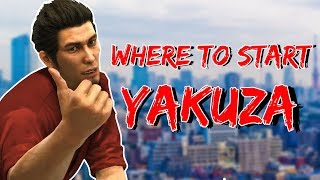 Where Should You Start? | Yakuza Series